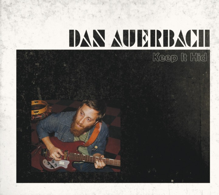 dan_auerbach_keep_it_hid